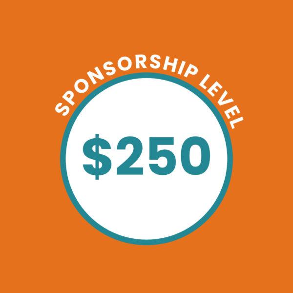 $250 Sponsorship Level
